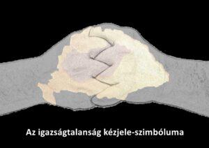 Az igazságtalanság napja kézjellel